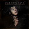 MetohVlog
