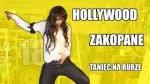 Hollywood, Zakopa ...