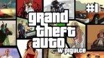 Grand Theft Auto ...w pigu�ce