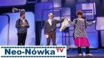 Kabaret Neo-N�wka - Paciaciaki na pielgrzymce