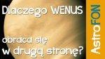 Dlaczego Wenus ob ...