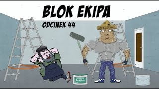 Blok Ekipa - odcinek 44