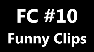 FC - Funny Clips  ...