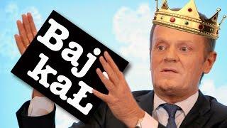 Bajka o Tusku, kr�lu Europy