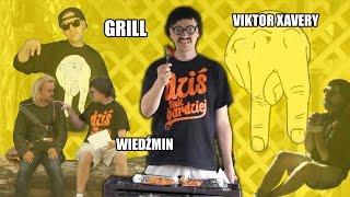 Grill, Wied�min i ...