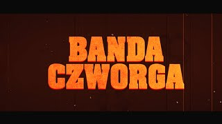 Banda Czworga - O ...