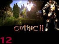 Gothic 2, gra marzeń
