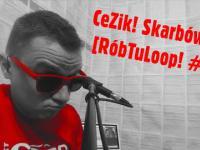 CeZik - Skarbówka [RóbTuLoop! #2]
