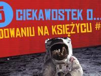 5 ciekawostek o lądowaniu na księżycu #17