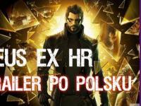 Deus Ex Human Revolution zwiastun PL