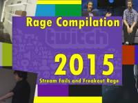 Stream Fails and Freakout Rage Compilation 2015