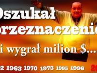 Największy szczęściarz świata! Nieśmiertelny milioner