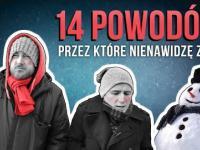 Martin Stankiewicz: 14 powodów przez które nienawidzę zimy