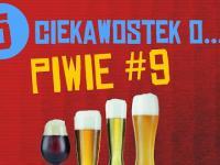 5 ciekawostek o piwie #9