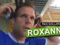 Remi Gillard - Roxanne