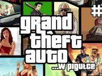 Grand Theft Auto ...w pigułce II
