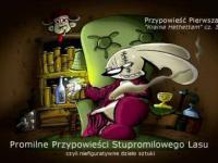Promilne Przypowieści Stupromilowego Lasu - Hethettam cz. 3/3
