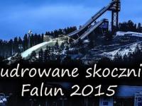 Skocznie w Falun po liftingu... Odnowione, czy przypudrowane?
