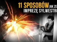 11 sposobów jak zepsuć imprezę sylwestrową