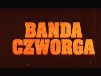 Banda Czworga - Official Trailer (HD)