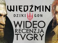 Wideorecenzja Wiedźmina 3 na PS4! [tvgry.pl]