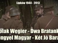 Polak Węgier - Dwa Bratanki / Jak Węgrzy ocalili polskich partyzantów