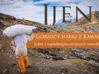 Ijen - Górnicy siarki z Kawah Ijen