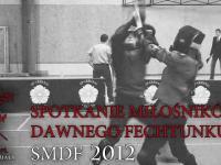 Zawody dawnego fechtunku SMDF 2012