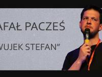 Rafał Pacześ - Wujek Stefan