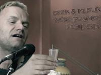 CeZik & KlejNuty - Wóda To Śmierć (feat. STING)