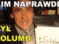 Mariusz Max Kolnko-Kim był Kolumb?