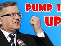 Bronisław Komorowski - Pump It Up
