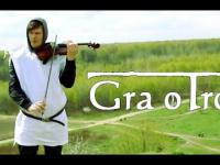 Gra o Tron - cover by OneViolinBand