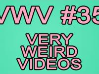 Bardzo dziwne filmiki - odcinek 35