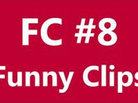 FC - Funny Clips #8