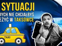 13 sytuacji których nie chciałbyś przeżyć w taksówce