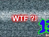Mix WTFów XIII