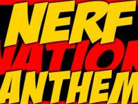 Nerf NATION Anthem!