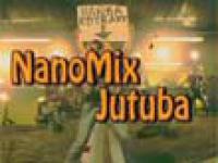 NanoMix Jutuba