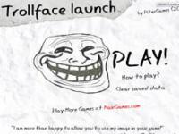 Trollface Launch