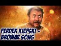 Ferdek Kiepski - Browar Song