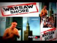 Warsaw Shore - 1 i 2 odcinek !