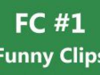 FC - Funny Clips #1