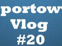 Czy Robert Lewandowski ma szansę na Złotą Piłkę?-SportowyVlog 20
