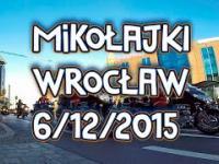 Parada Motocykli ★Mikołajki 2015 we Wrocławiu★
