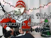 Piosenka o złym Mikołaju i niegrzecznych dziewczynkach - Wojtek Szumański