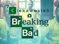 7 Ciekawostek o Breaking Bad
