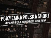 Podziemna Polska - Kopalnia Węgla Kamiennego