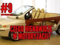 Czego nienawidzę w motoryzacji? 9 MOTO DORADCA plus
