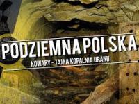 Podziemna Polska - tajna kopalnia uranu - Kowary